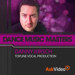 Dance Music Masters 112 Danny Kirsch | Topline Vocal Production Product Image