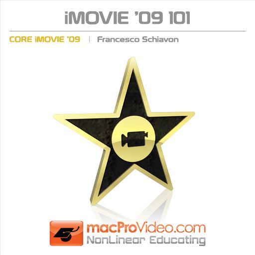 iMovie '09 101: Core iMovie '09