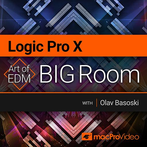 Logic Pro X 401: Art of EDM - Big Room