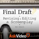 Final Draft 102 - Revising and Editing a Screenplay