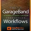 GarageBand 201 - Production Workflows