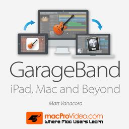 GarageBand iPad, Mac and Beyond Product Image