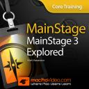 MainStage 3 101 - Core Training: MainStage 3 Explored