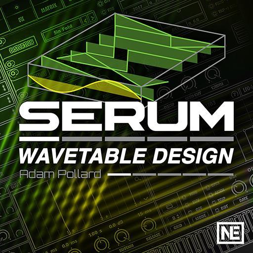 Wavetable Design Tutorial & Online Course - Serum 201