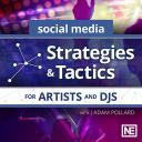 Social Media 101 - Strategies & Tactics for Artists and DJs