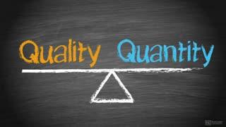 22. Quantity vs Quality