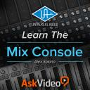 Universal Audio 201 - Learn The Mix Console