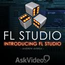 FL Studio 101 - Introducing FL Studio