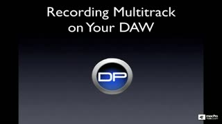 8. Multitrack Recording on Your DAW