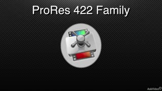6. The ProRes Family