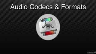 8. Common Audio Codecs & Formats