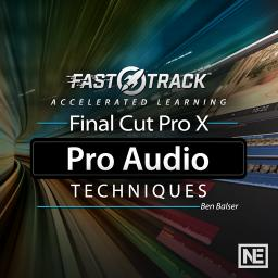 Final Cut Pro FastTrack 201Pro Audio Techniques Product Image
