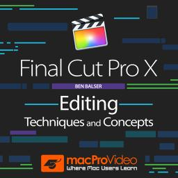 Final Cut Pro X 103 Editing Techniques & Concepts Product Image