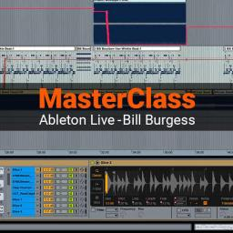 Exploring Advanced Possibilities Ableton Live With Bill Burgess Product Image