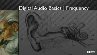 11. Digital Audio Basics: Frequency