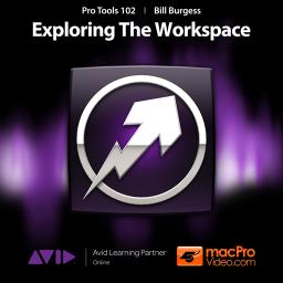 Pro Tools 102 Exploring The Workspace Product Image