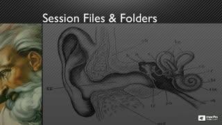 2. Session Files & Folders