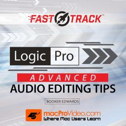 Logic Pro FastTrack 201Advanced Audio Editing Tips Product Image