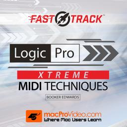 Logic Pro FastTrack 202Xtreme MIDI Techniques Product Image