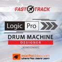 Logic Pro FastTrack 203 - Drum Machine Designer