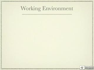 44. Your Working Environment