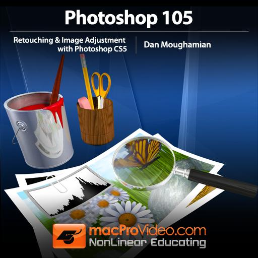 Photoshop CS5 105: Retouching & Image Adjustment