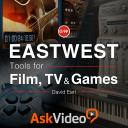EastWest 103 - EastWest 103: Tools for Film, TV & Games