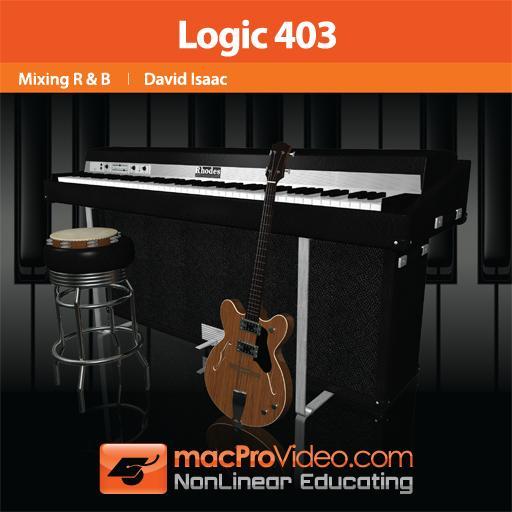 Logic 403: Mixing R&B