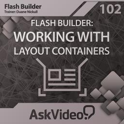 Flash Builder 102Working with Layout Containers  Product Image