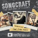 SongCraft 102 - Producing The End Men
