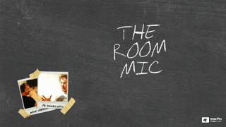 5. Room Mic
