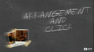 8. Arrangement and Click