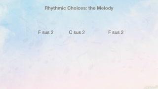 9. Melodic Rhythms