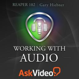 Reaper 102 Working With Audio Product Image