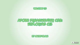 1. Welcome to Adobe Dreamweaver CS5: Exploring CSS