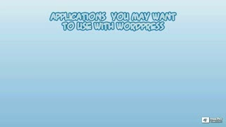 11. Task #1: Applications You May Use With WordPress