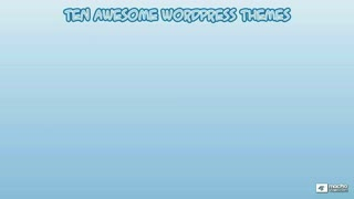 23. Task #2: Ten Awesome WordPress Themes to Explore