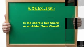 31. Exercise 5: Added Tone vs. Sus Chords