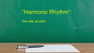 23. Harmonic Rhythm