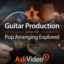 Guitar Production 101 Pop Arranging Explored Product Image