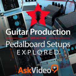 Guitar Production 202 Pedalboard Setups Explored Product Image