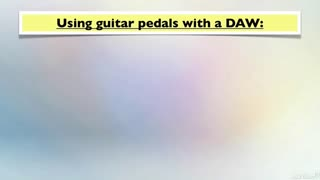 37. Pedals with a DAW