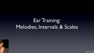 Ear Training 101: Melodies, Intervals and Scales - Preview Video