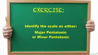 26. Exercise: Pentatonic Scales