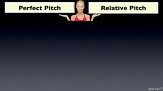 2. Relative Pitch vs. Perfect Pitch