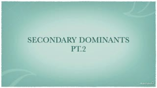 14. Secondary Dominants - Part 2