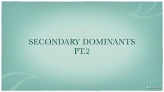 14. Secondary Dominants - Part 2