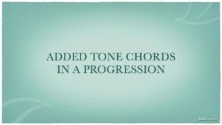 15. Added Tone Chords in a Progression