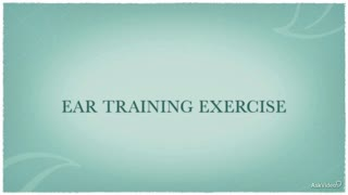 29. Ear Training Exercise