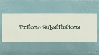 19. Tritone Substitutions